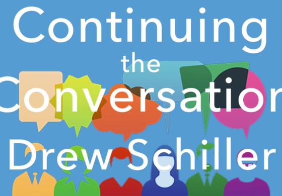 Continuing the Conversation - Issue #3 - Drew Schiller