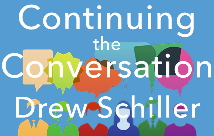 Continuing the Conversation - Issue #3 - Drew Schiller