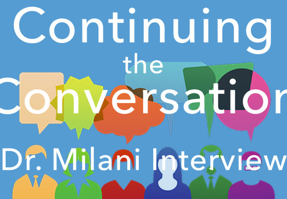 Continuing the Conversation - Issue #2 - Dr. Rich Milani