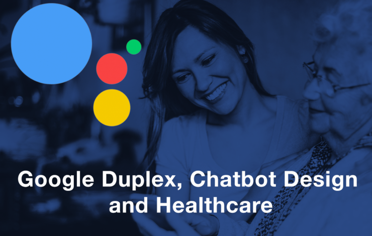 Thoughts on Google Duplex and Chatbot Design