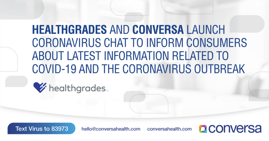 Healthgrades and Conversa Launch Coronavirus Chat to Inform Consumers About The Latest Information Related to COVID-19