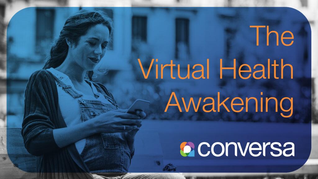 The Virtual Health Awakening