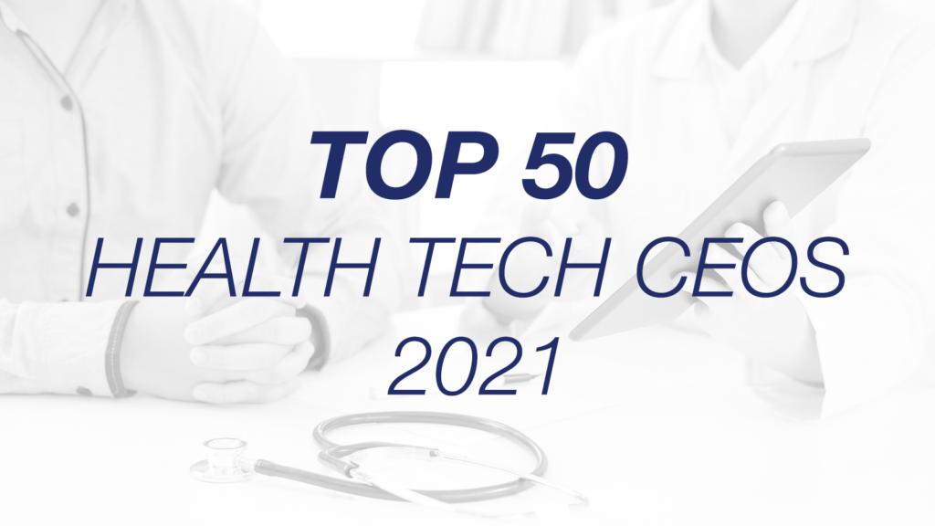 Murray Brozinsky, Conversa Health, Named in Top 50 Healthcare Technology CEOs 2021